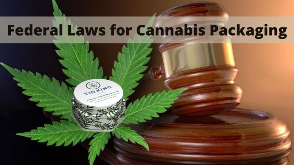 Cannabis Packaging regulation